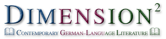 Dimension2: Contemporary German-Language Literature